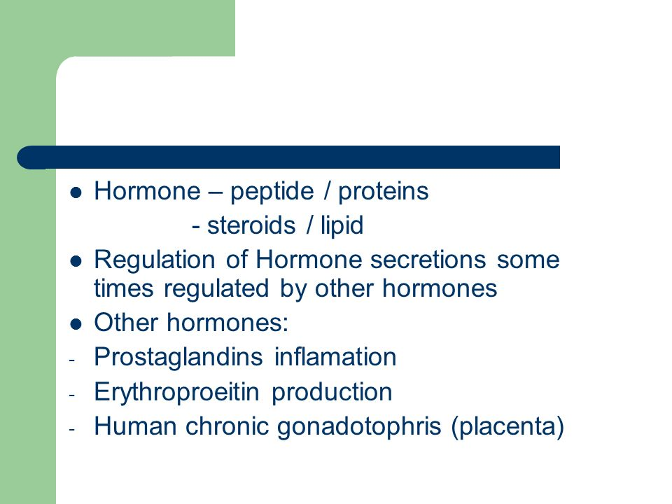 Hormone – peptide / proteins