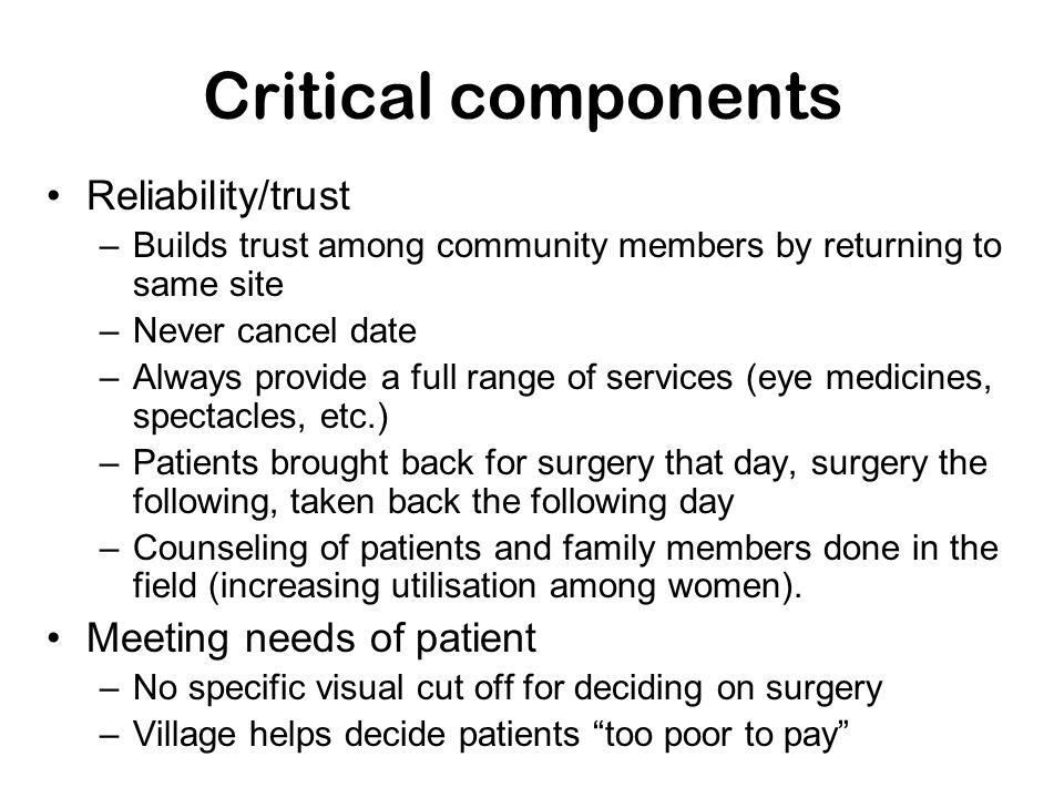 Critical components Reliability/trust Meeting needs of patient