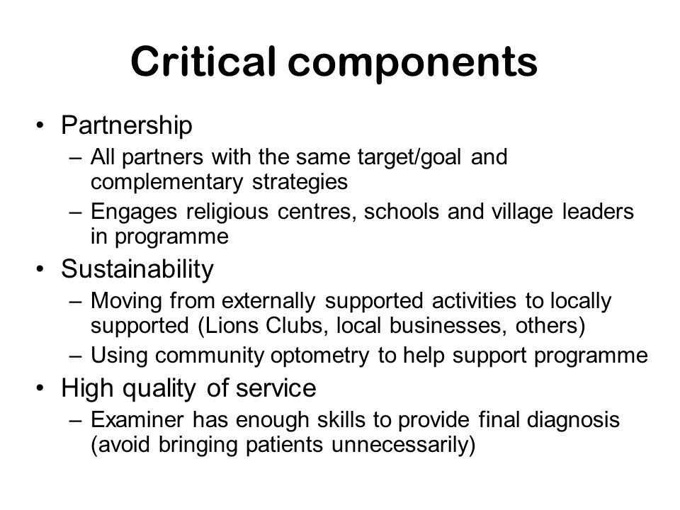 Critical components Partnership Sustainability High quality of service