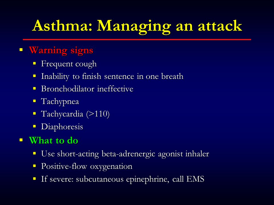 Asthma: Managing an attack