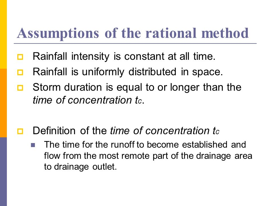 Assumptions of the rational method