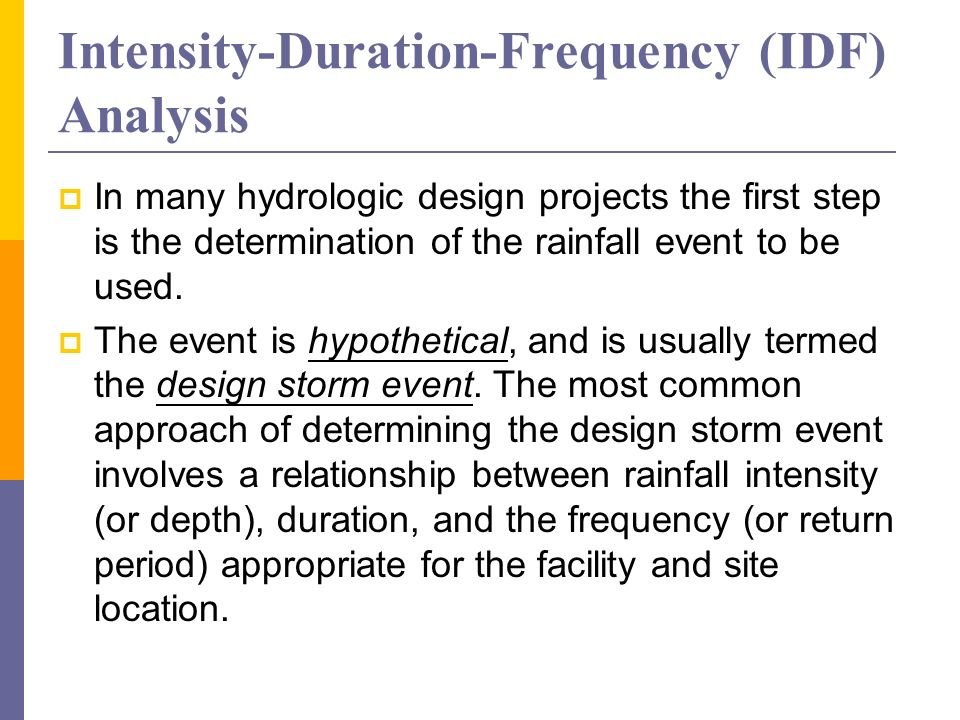 Intensity-Duration-Frequency (IDF) Analysis