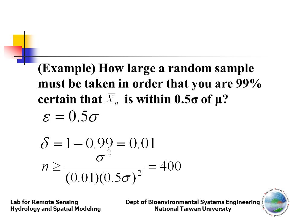 (Example) How large a random sample must be taken in order that you are 99% certain that is within 0.5σ of μ