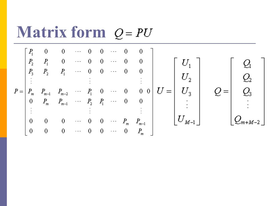 Matrix form