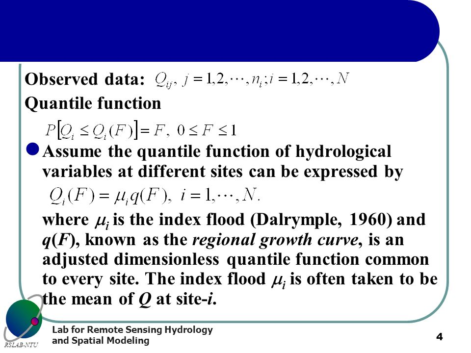 Observed data: Quantile function. Assume the quantile function of hydrological variables at different sites can be expressed by.