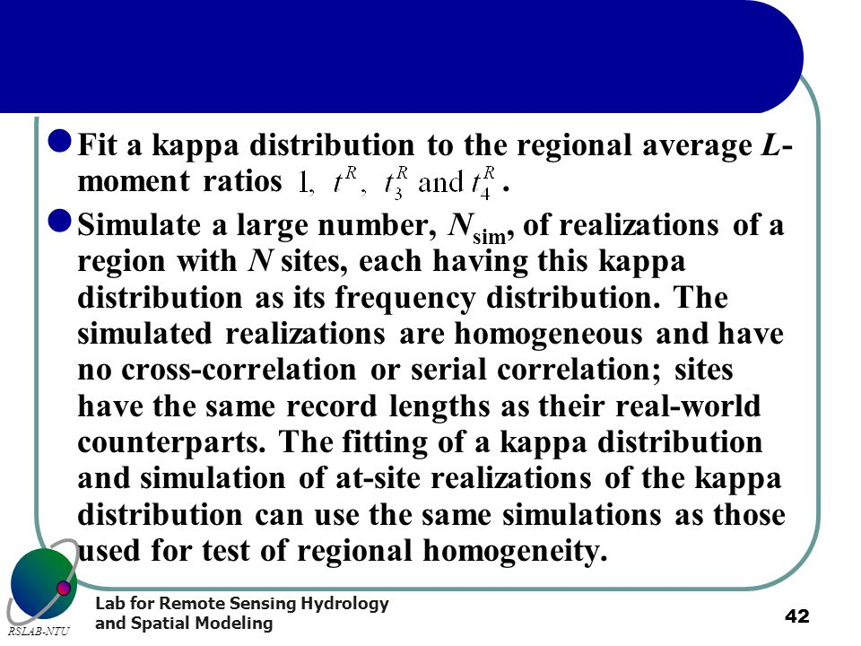 Fit a kappa distribution to the regional average L-moment ratios .