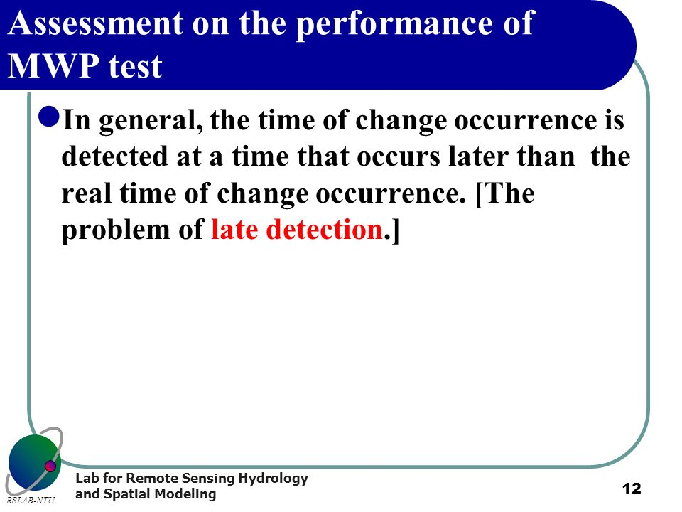 Assessment on the performance of MWP test