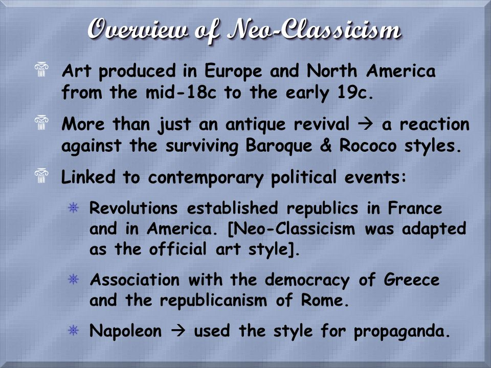 Overview of Neo-Classicism