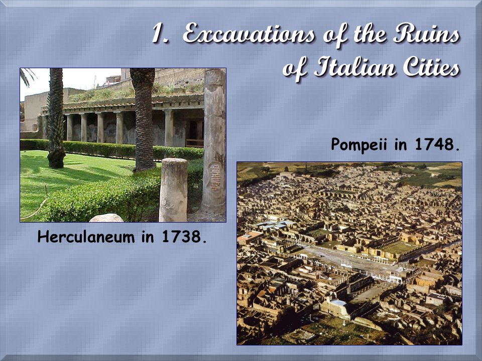 1. Excavations of the Ruins of Italian Cities