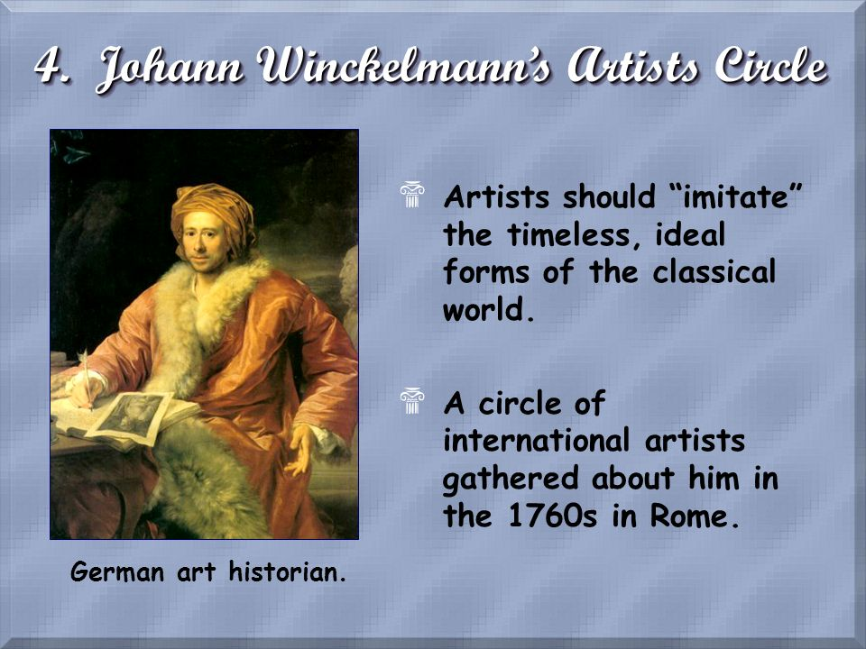 4. Johann Winckelmann's Artists Circle