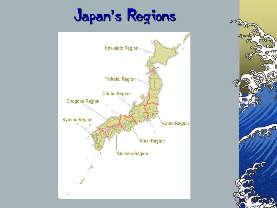 Japan's Regions The next couple of slides are a comparison of the countries that we will be visiting.