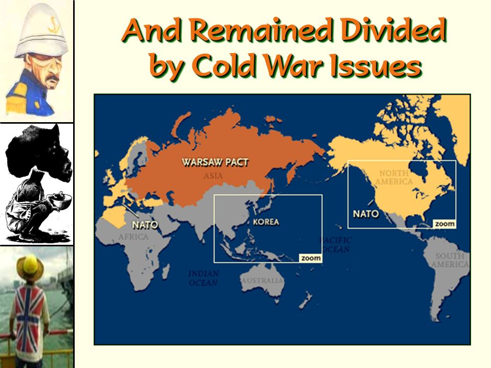 And Remained Divided by Cold War Issues