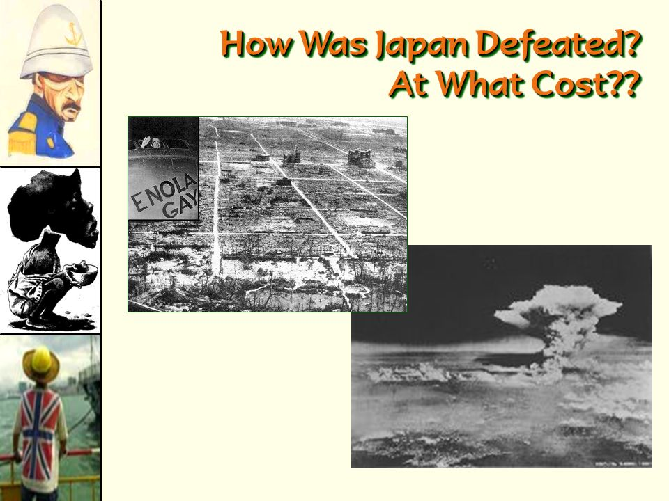 How Was Japan Defeated At What Cost