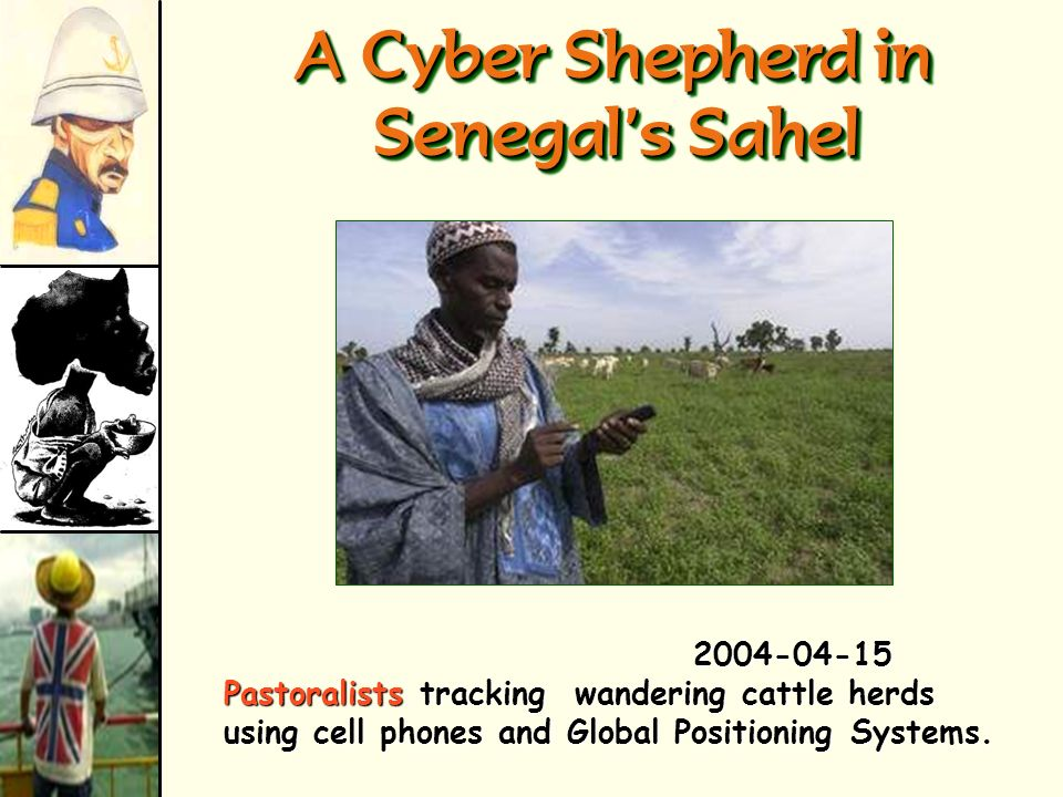A Cyber Shepherd in Senegal's Sahel