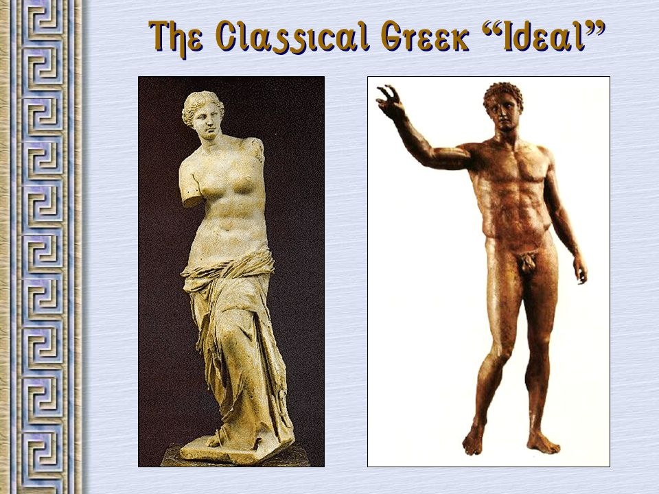 The Classical Greek Ideal