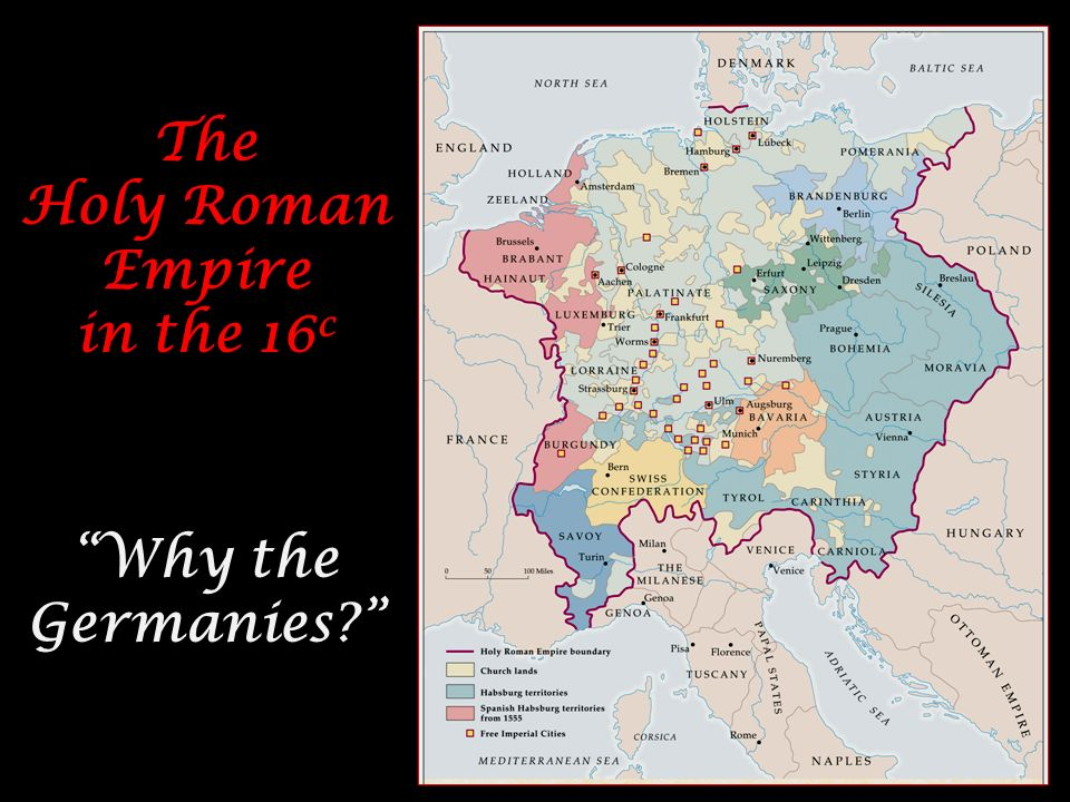 The Holy Roman Empire in the 16c