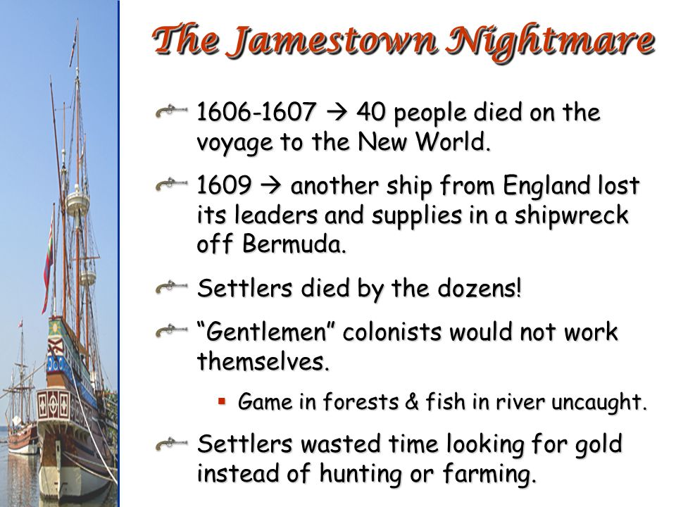 The Jamestown Nightmare