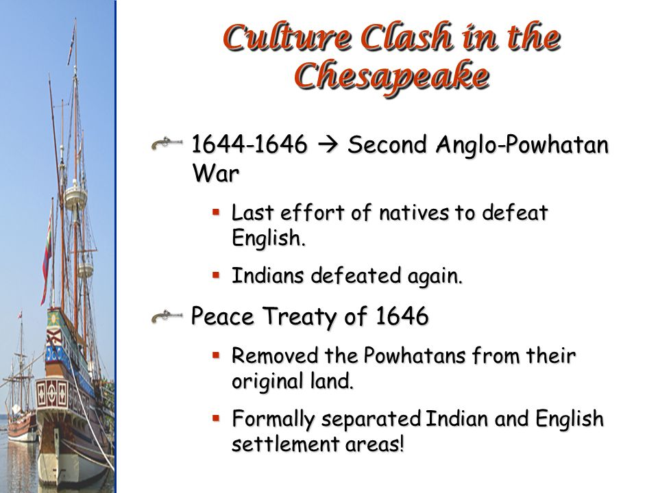 Culture Clash in the Chesapeake