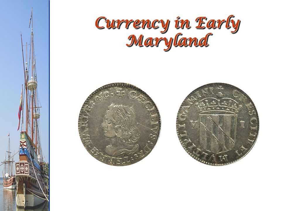Currency in Early Maryland