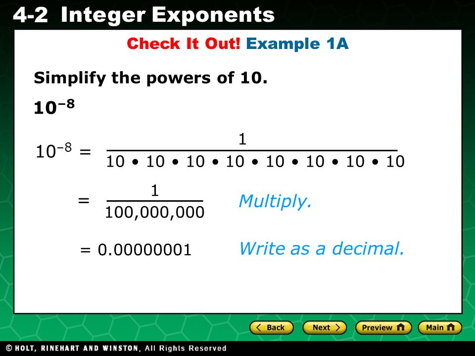 10–8 10–8 = = Multiply. Write as a decimal. Check It Out! Example 1A