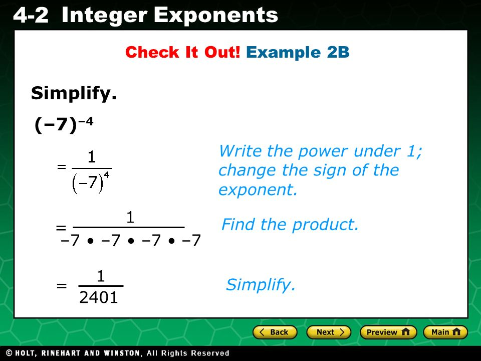 Simplify. (–7)–4 Check It Out! Example 2B