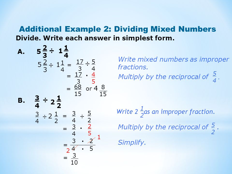 Additional Example 2: Dividing Mixed Numbers