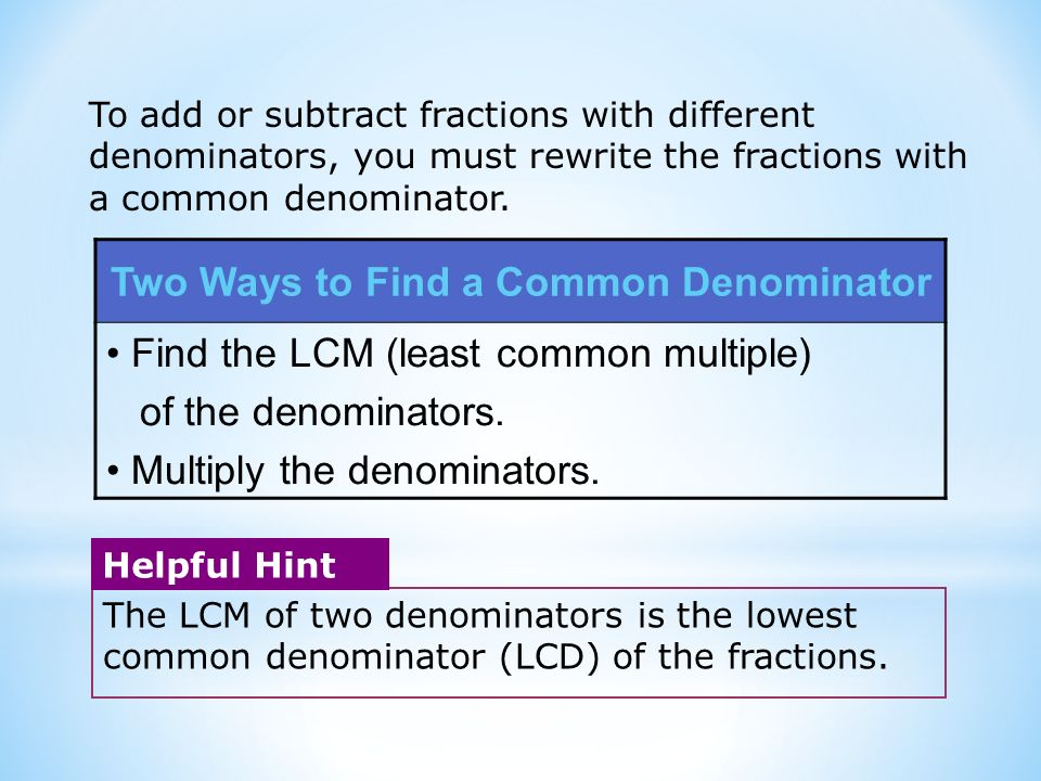 Two Ways to Find a Common Denominator