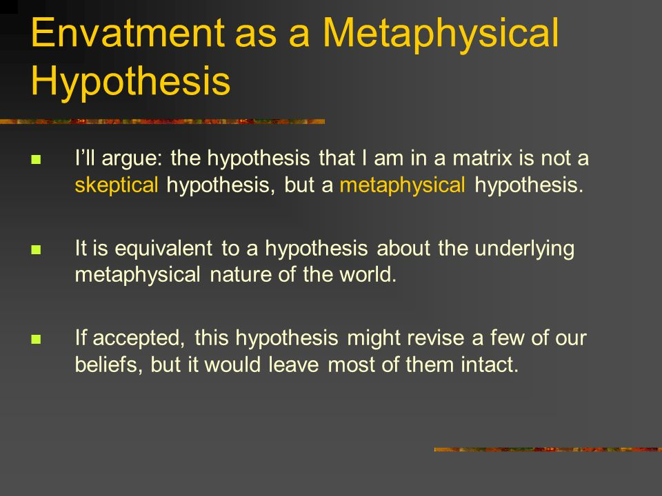 Envatment as a Metaphysical Hypothesis