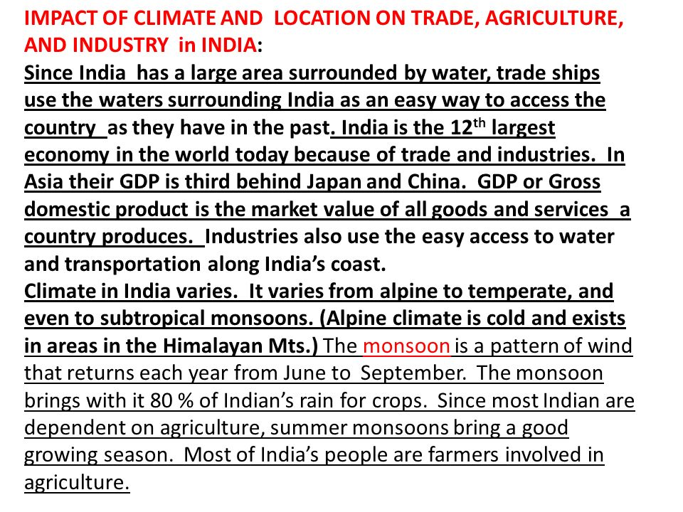 IMPACT OF CLIMATE AND LOCATION ON TRADE, AGRICULTURE, AND INDUSTRY in INDIA: