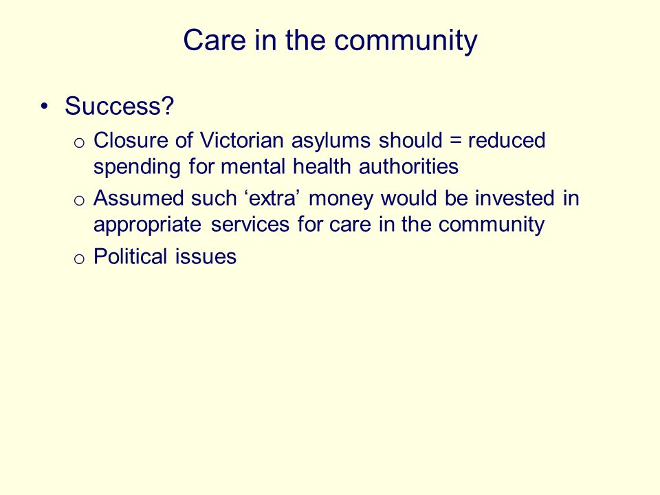 Care in the community Success