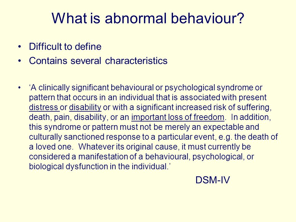 What is abnormal behaviour