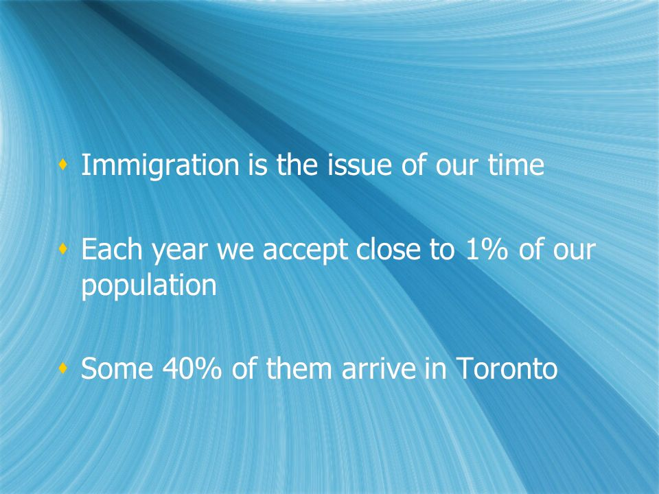 Immigration is the issue of our time