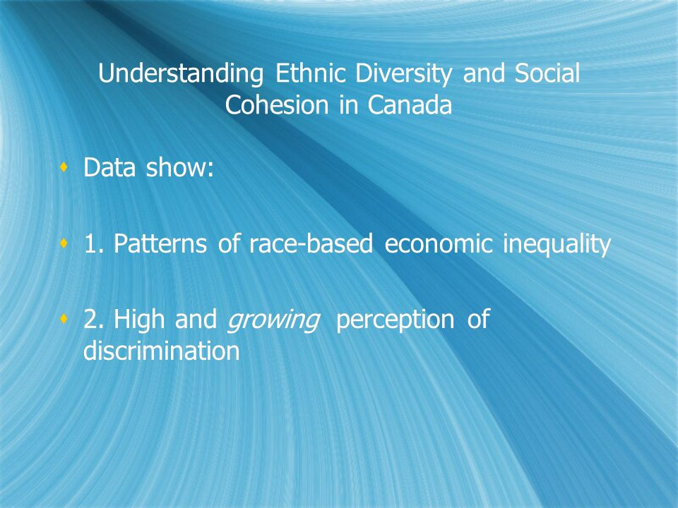 Understanding Ethnic Diversity and Social Cohesion in Canada