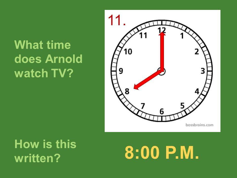 What time does Arnold watch TV