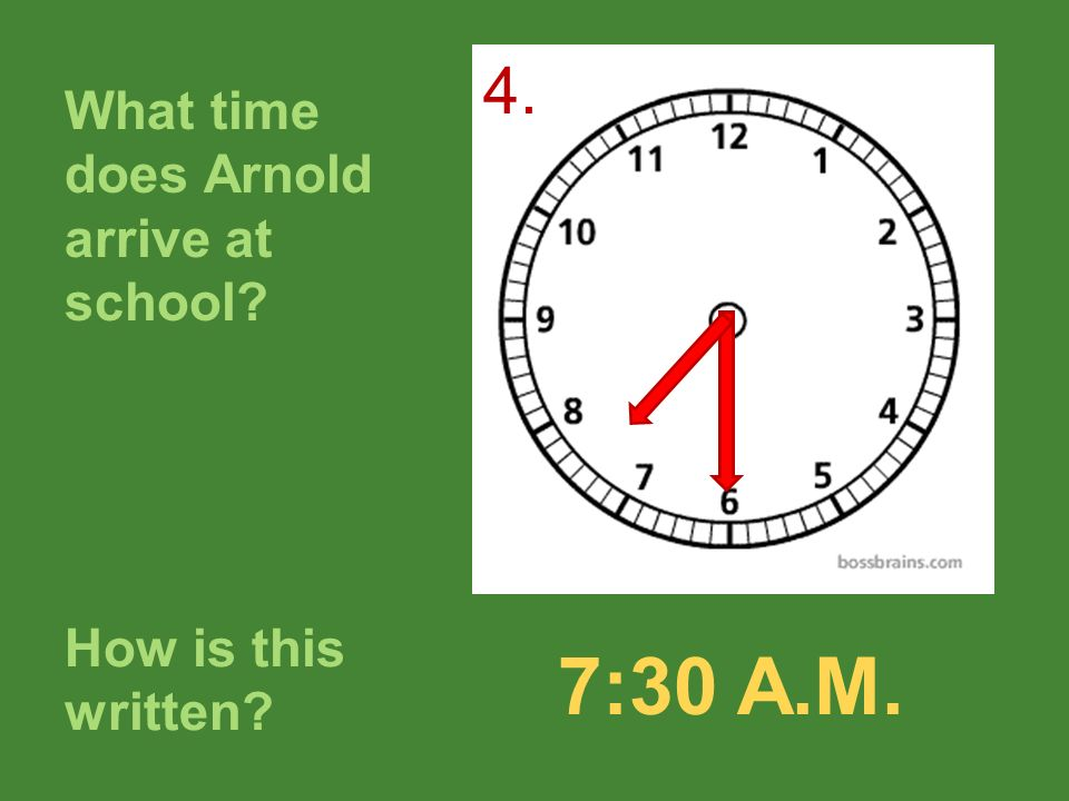 What time does Arnold arrive at school