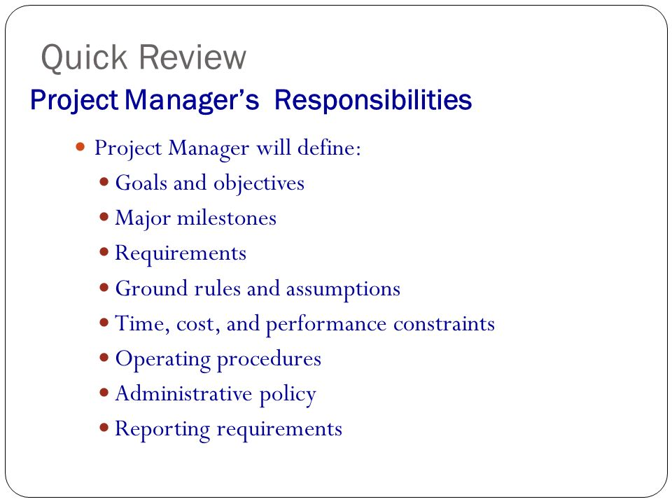project manager responsibilities Project managers are important to every organizational structure a company can have the very best team members intact, but without a project manager in place to handle the start dates, budgets, and completion dates nothing will ever get accomplished.