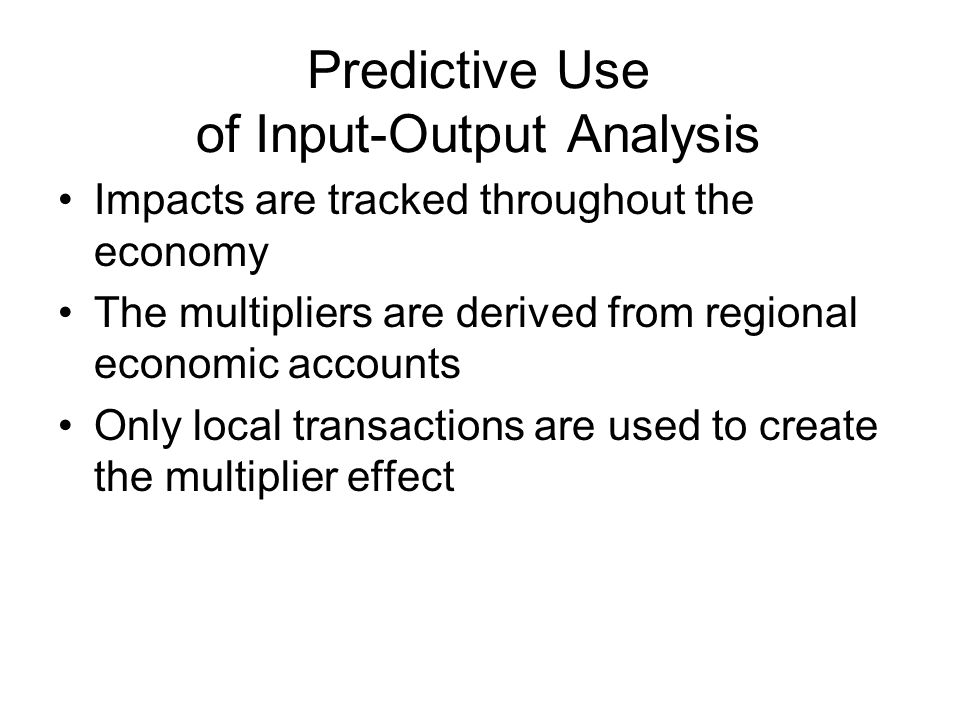 Input Output Analysis Ppt Video Online Download
