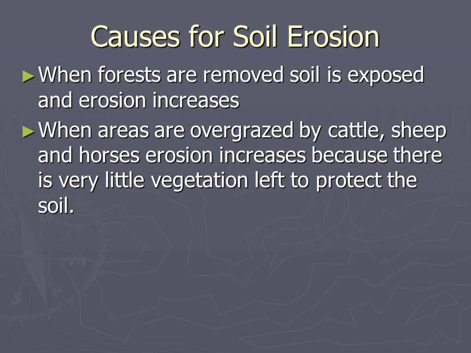 Causes for Soil Erosion