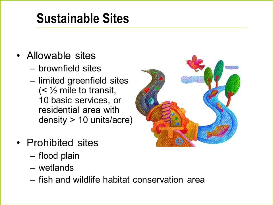 Sustainable Sites Allowable sites Prohibited sites brownfield sites