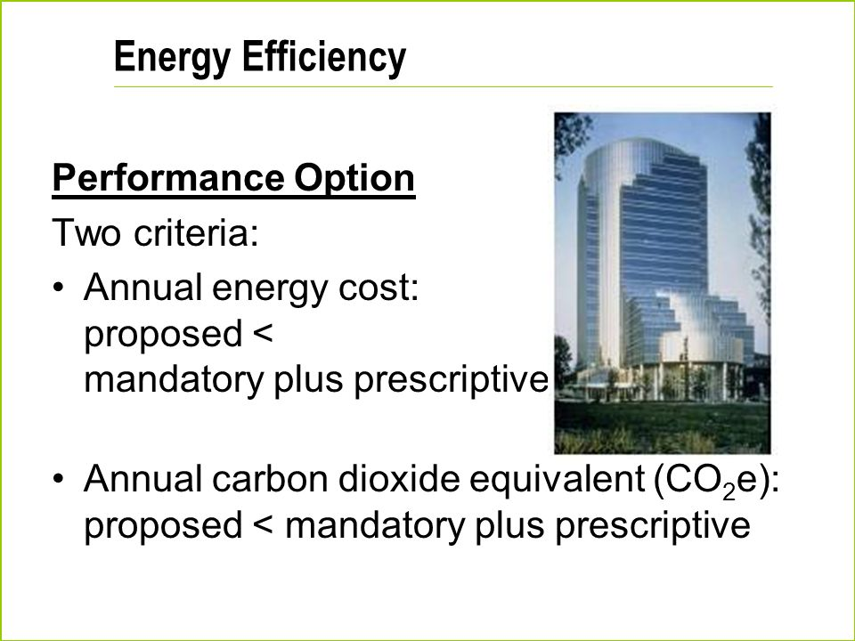 Energy Efficiency Performance Option Two criteria: