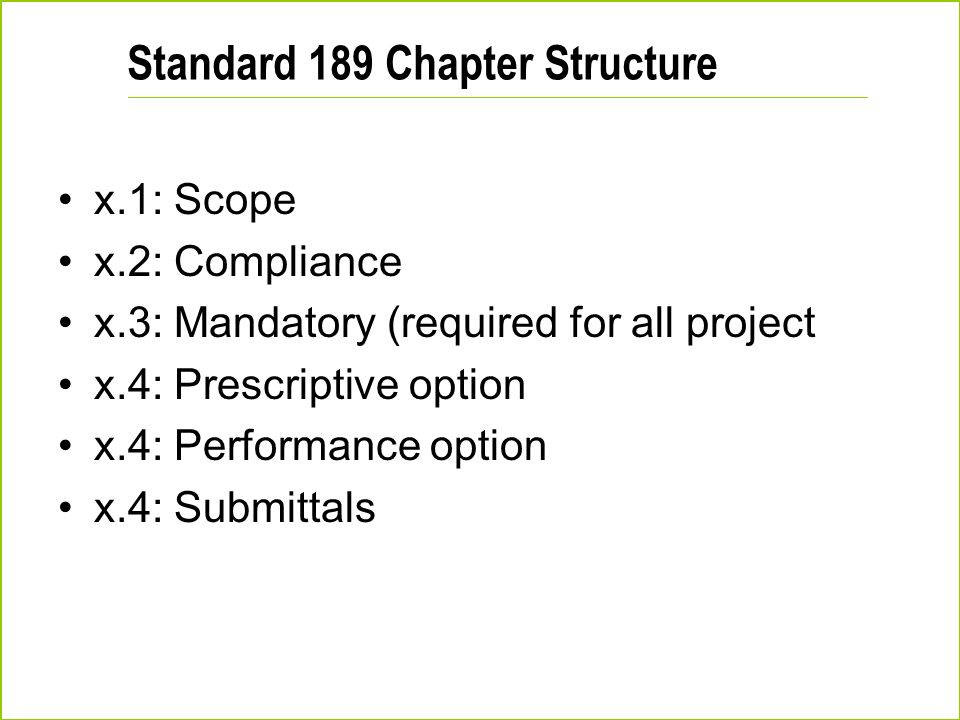 Standard 189 Chapter Structure