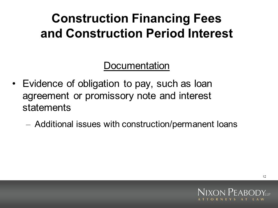 Construction Financing Fees and Construction Period Interest