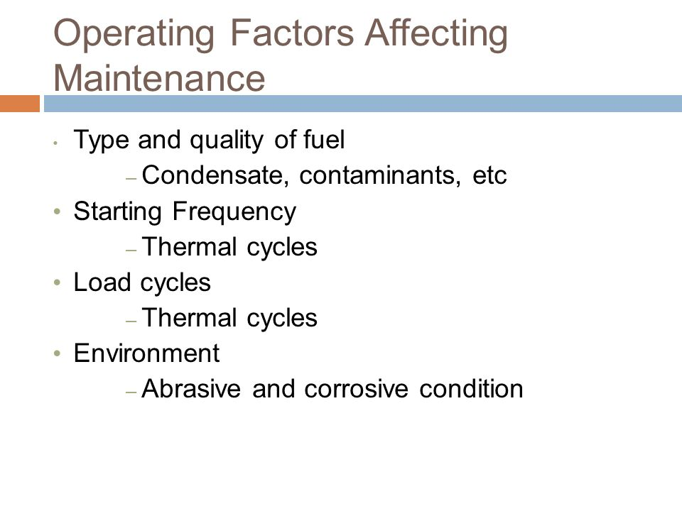 Operating Factors Affecting Maintenance