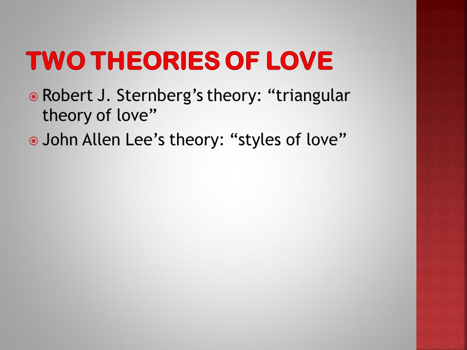 two great loves theory