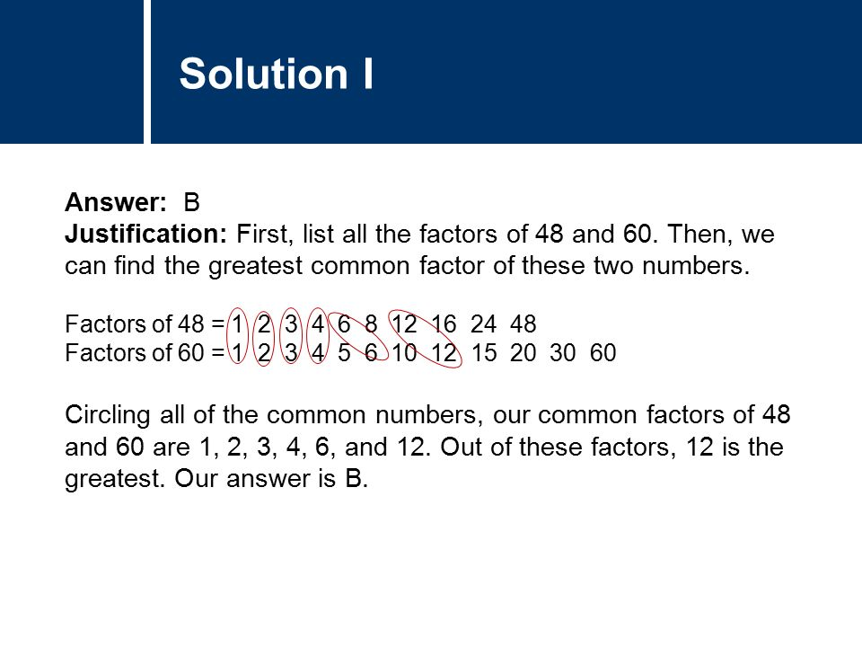 Solution I Answer B Justification First List All The Factors Of 48