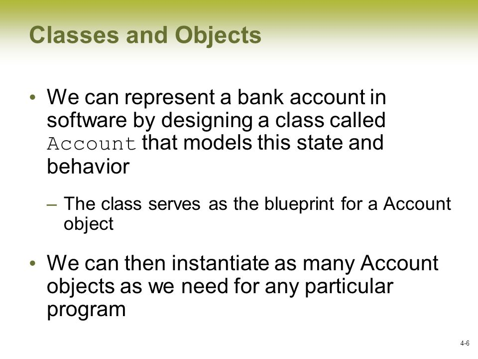 Writing classes chapter 4 ppt video online download classes and objects we can represent a bank account in software by designing a class called malvernweather Gallery