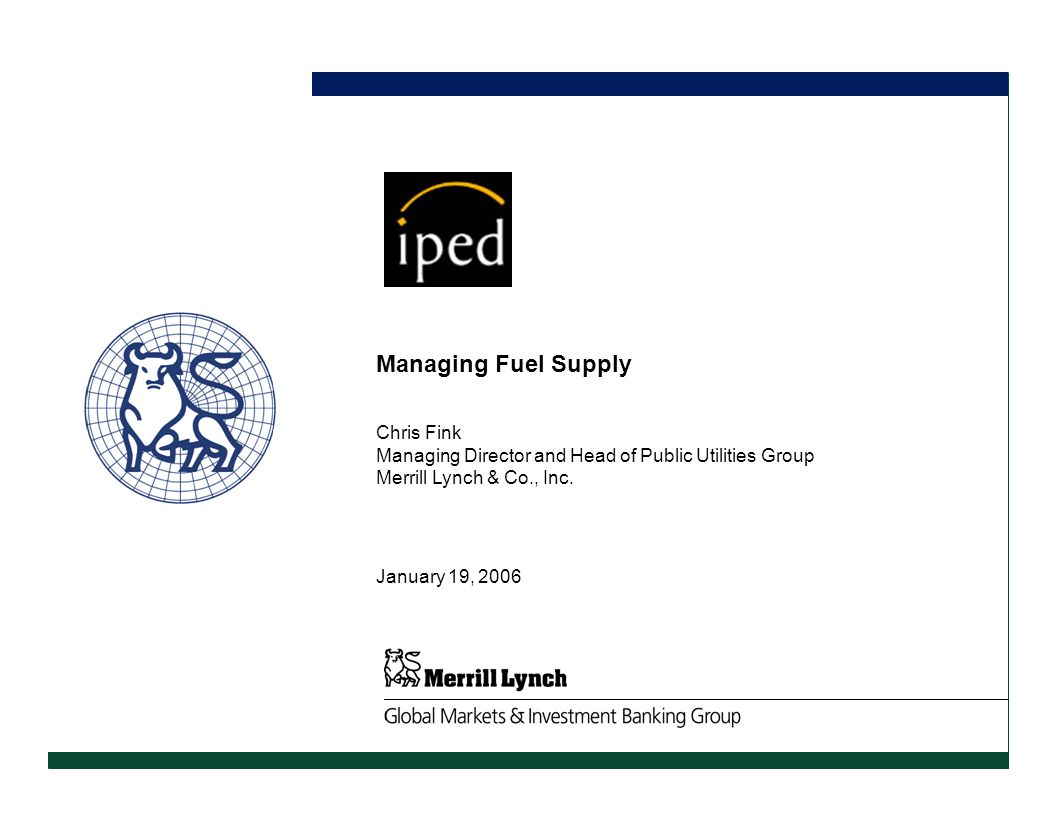 Managing Fuel Supply CONFIDENTIAL DRAFT Chris Fink