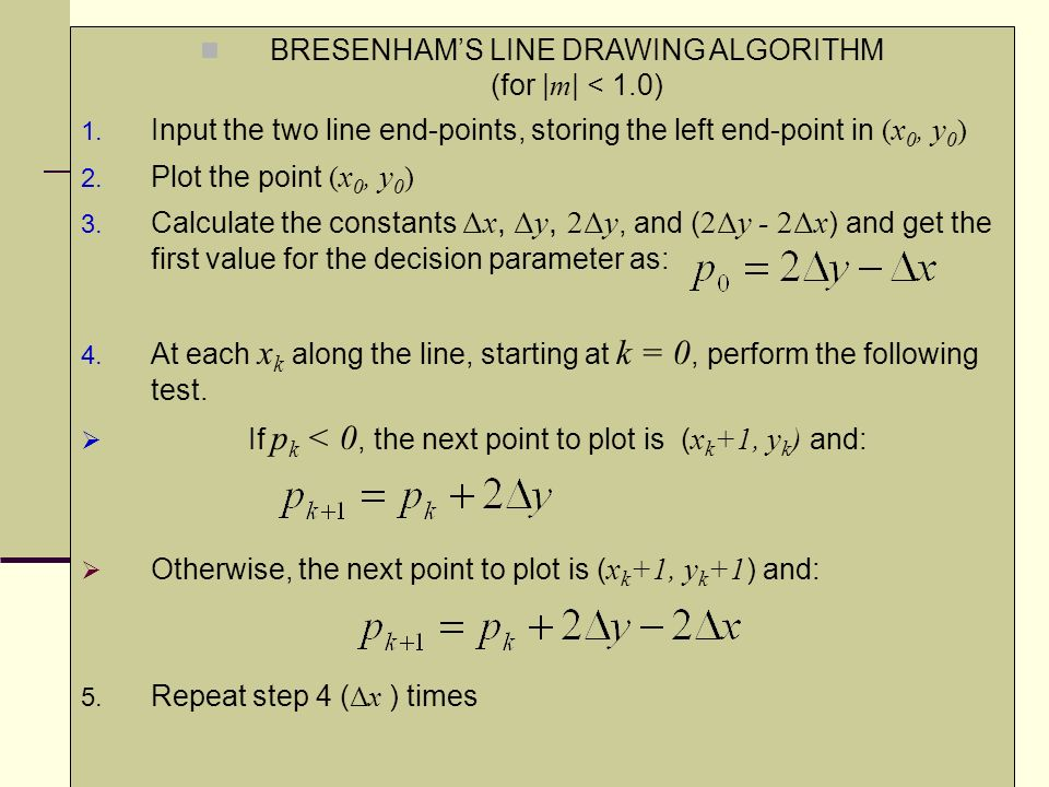 Bresenham Line Drawing Algorithm For Positive Slope : Scan conversion line and circle ppt video online download