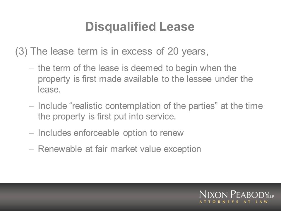 Disqualified Lease (3) The lease term is in excess of 20 years,