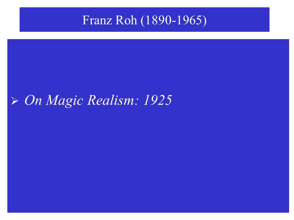 franz roh magical realism essay